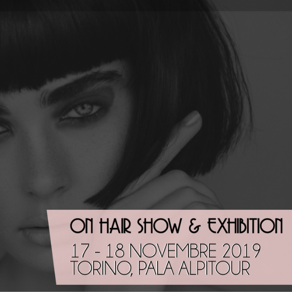 Vieni a trovarci alla fiera On Hair Show and Exhibition 2019